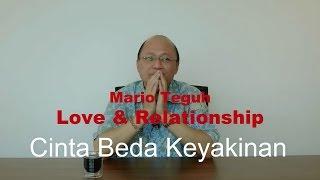 Video Cinta Beda Keyakinan - Mario Teguh Love & Relationship MP3, 3GP, MP4, WEBM, AVI, FLV Desember 2018