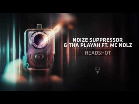 Noize Suppressor & Tha Playah ft. MC Nolz