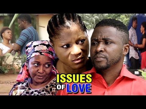 Issues Of Love  Season 1 - Destiny Etiko 2018 Latest Nigerian Nollywood Movie