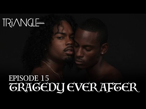 "TRIANGLE Season 2 Episode 15 ""Tragedy Ever After"""