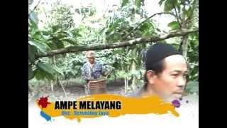 AMPE MELAYANG - SERUNTING JAYA Video