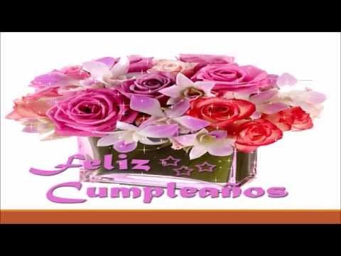 Imagenes de cumpleaños - FELIZ  CUMPLEAÑOS CANCION 2017 - EXCELENTE MUSICA DE CUMPLEAÑOS LO MEJOR