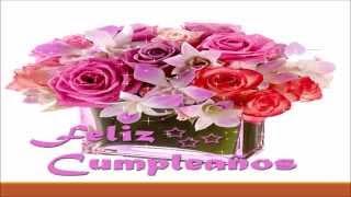 FELIZ  CUMPLEAÑOS CANCION 2015 - EXCELENTE MUSICA DE CUMPLEAÑOS LO MEJOR