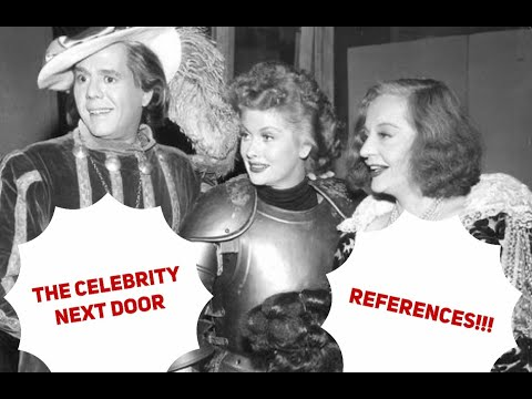 """""""LUCY-DESI COMEDY HOUR"""" - """"The Celebrity Next Door"""" REFERENCES!!!"""