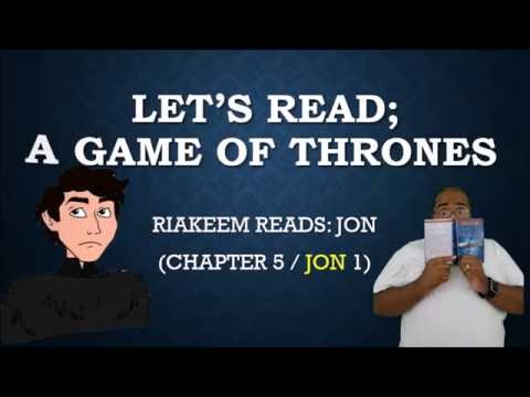 """Let's Read """"A Game of Thrones"""" Jon (Chapter 5 / Jon 1)"""