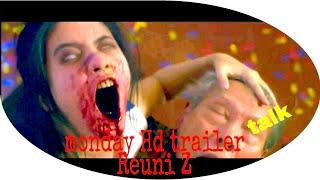 Nonton REUNI Z monday trailer talk HD Film Subtitle Indonesia Streaming Movie Download