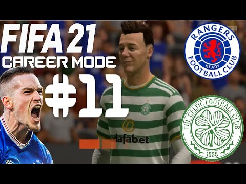 OLD FIRM! FIFA 21 RANGERS CAREER MODE - EPISODE 11