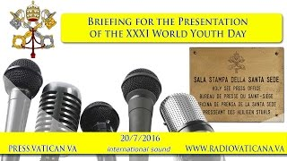 Briefing for the presentation of the XXXI WYD - 2016.07.20