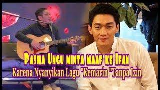 """Video Inilah Jawaban Ifan,Setelah Pasha Ungu Minta Maaf Karena Menyanyikan Lagu""""Kemarin""""Tanpa Izin MP3, 3GP, MP4, WEBM, AVI, FLV Juni 2019"""