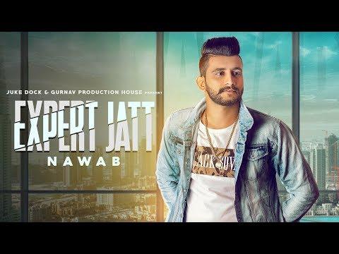 EXPERT JATT  (TEASER) NAWAB | MISTA BAAZ | FULL SONG RELEASING ON  19 JAN | JUKE DOCK 2018