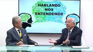 HABLANDO NOS ENTENDEMOS – INVITADO DR JOSÉ AYALA LASSO