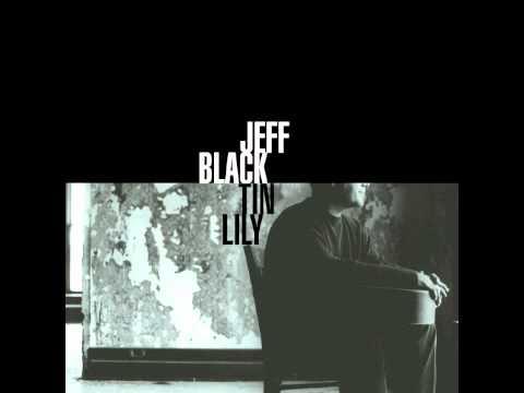 Jeff Black - Easy On Me