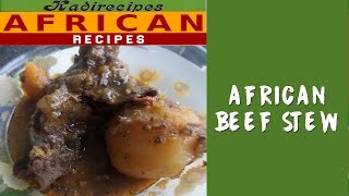 Don't forget to give me a thumbs up!My Cookbook: https://www.amazon.com/dp/B00CIV5ITMFull Recipe here: http://www.kadiafricanrecipes.com/african-beef-stew.htmlWebsite: http://www.kadiafricanrecipes.com/Facebook: