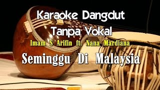 Karaoke Imam S Arifin  – Seminggu Di Malaysia