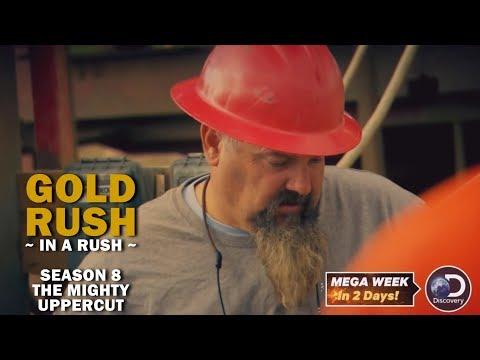 Gold Rush (In a Rush)   Season 8, Episode 8   The Mighty Uppercut