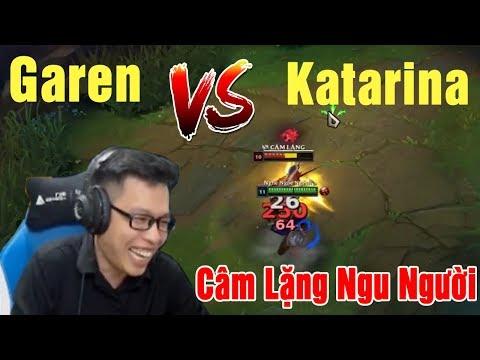 Mid Garen vs Katarina - Cho Phát Câm Lặng Là Ngu Người | Trâu best Udyr - Thời lượng: 17 phút.