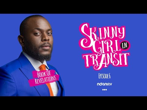 SKINNY GIRL IN TRANSIT - S2E6 - BOOK OF REVELATIONS
