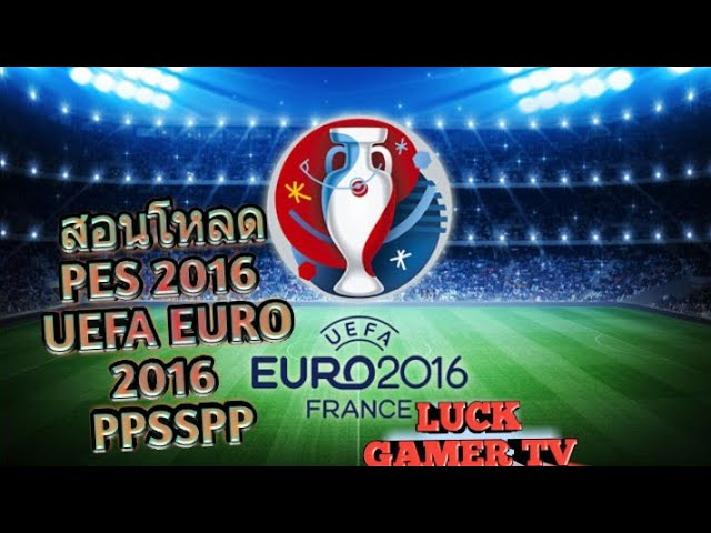 สอนโหลดpes-2016-uefa-euro-2016