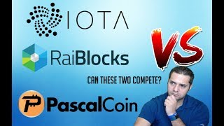 IOTA vs Raiblocks vs Pascal Coin  - Which is the Better Currency?