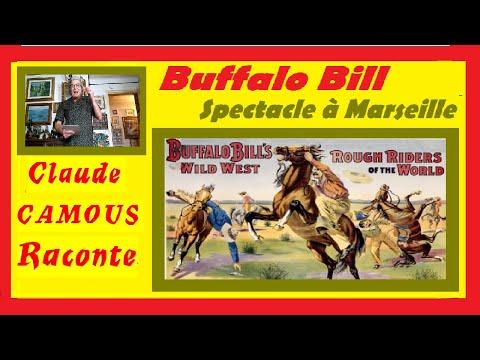 Buffalo Bill : «Claude Camous Raconte» le grand spectacle à Marseille du légendaire William Cody ...