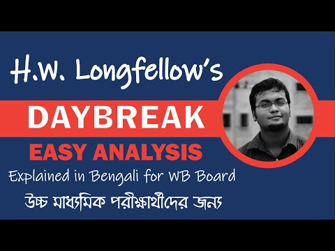 Daybreak - HW Longfellow (Explained in Bengali)