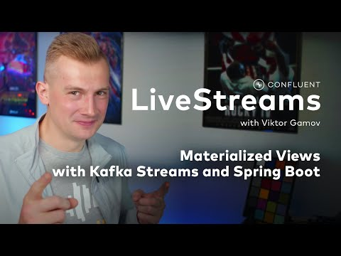 Livestreams 011: Materialized Views with Kafka Streams and Spring Boot