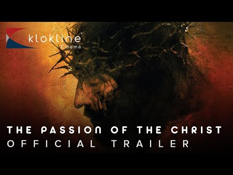 2004 The Passion of the Christ Official Trailer 1 HD Icon Productions