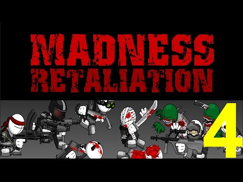 Madness Retaliation Gameplay Part 4