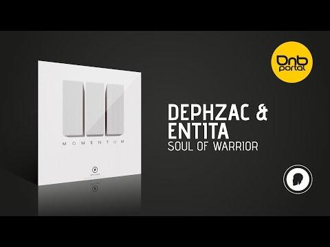 Dephzac & Entita - Soul Of Warrior [Dph:Ltd]