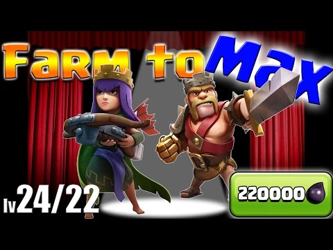 Clash Of Clans: Th9 Farm To Max!!  King & Queen Lv 22 & 24!!  220k De