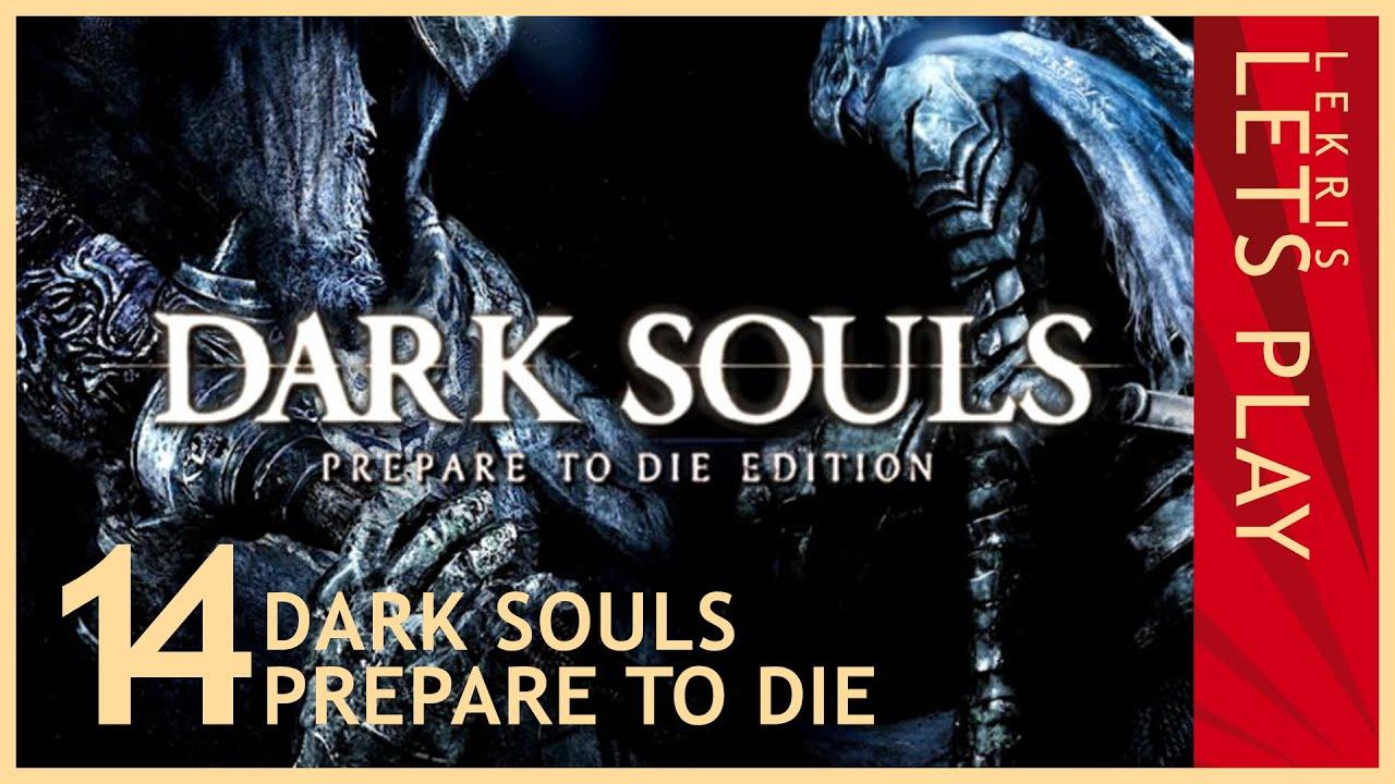 Let's Die - Dark Souls #14 - Auf die Glocke