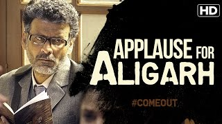 Nonton Applause for Aligarh | Manoj Bajpayee, Naseeruddin Shah, Esha Gupta Film Subtitle Indonesia Streaming Movie Download