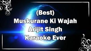 MUSKURANE KI WAJAH TUM HO Karaoke with Lyrics & MP3 | Arijit Singh | Citylights | Fire Universal