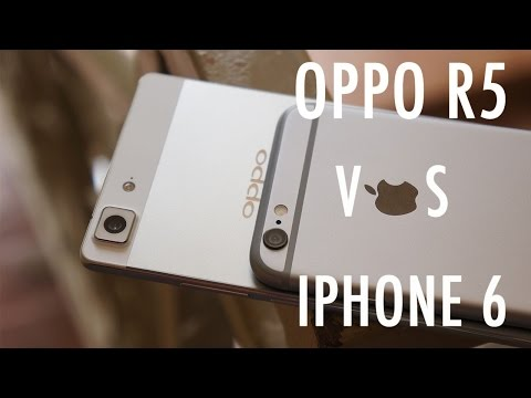 Oppo R5 vs iPhone 6 – Thin is just part of the story