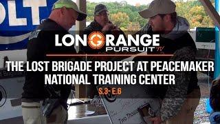Video Long Range Pursuit | S3 E6 The Lost Brigade Project at Peacemaker International Training Center MP3, 3GP, MP4, WEBM, AVI, FLV September 2017
