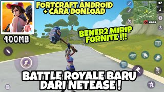 Video Cara Download FortCraft - Battle Royale Android dari Netease Mirip FORNITE ! MP3, 3GP, MP4, WEBM, AVI, FLV Mei 2019