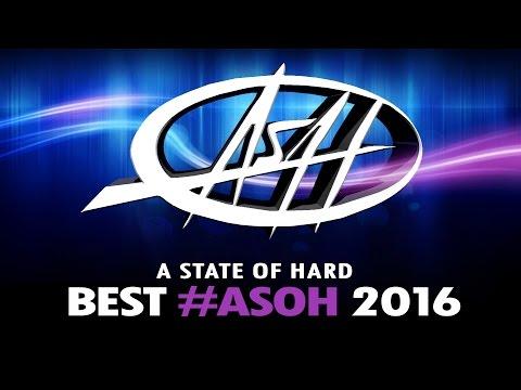 A State Of Hard Especial BEST ASOH 2016 | Radio Mix (#BestASOH2016)