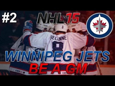 "NHL 15: Legend GM Mode: Winnipeg Jets #2 ""No Rush"""