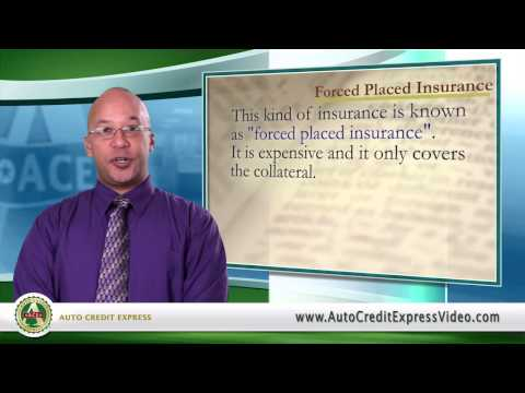 Bad Credit Auto Loan Terminology – Forced Placed Insurance
