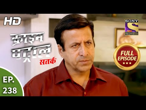 Crime Patrol Satark Season 2 - Ep 238 - Full Episode - 29th September, 2020