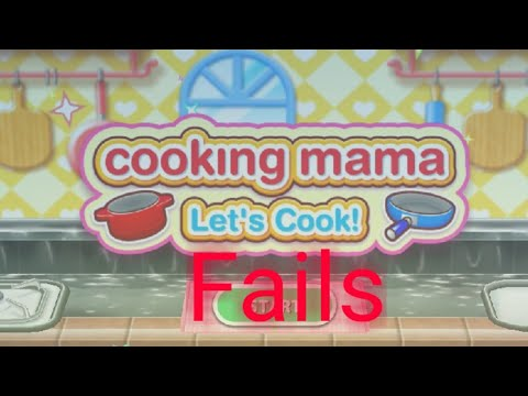 Cooking Mama Let's Cook Fails