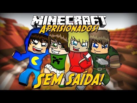 Minecraft: Aprisionados - SEM SAÍDA! #1