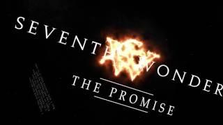 Nonton Seventh Wonder   The Promise  2016  Lyric Video Film Subtitle Indonesia Streaming Movie Download
