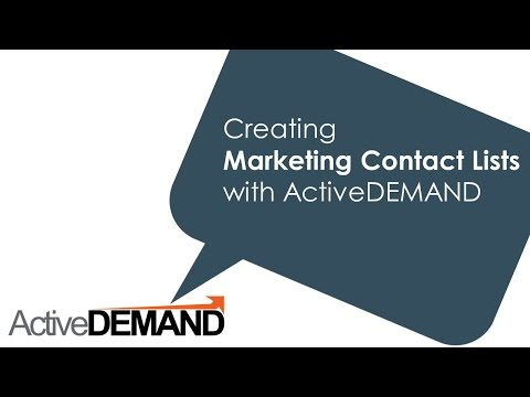 How to build marketing Contact Lists in ActiveDEMAND