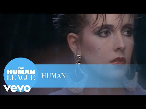 Human (Song) by The Human League