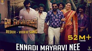 Video VADACHENNAI - Ennadi Maayavi Nee (Redux) Video Song | Dhanush | Vetri Maaran | Santhosh Narayanan MP3, 3GP, MP4, WEBM, AVI, FLV Maret 2019