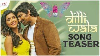 Disco Raja Dilliwala Song Teaser   Ravi Teja   Nabha Natesh   Thaman   Vi Anand   SRT Entertainments