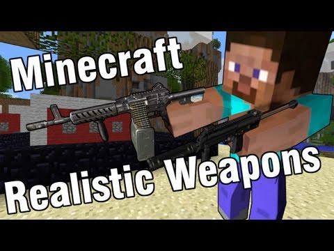 Minecraft - Realistic Weapons