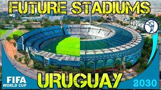 Futuros Estadios de URUGUAY