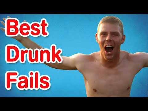 Drunk Fails | Funny Drunks Compilation
